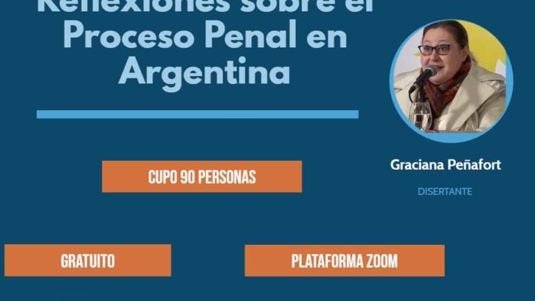Jornadas Virtuales – Reflexiones sobre el Proceso Penal en Argentina