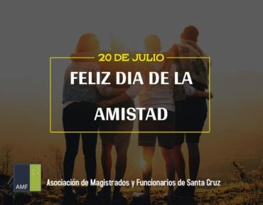 20 de Julio – Feliz Día de la Amistad